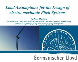 Load Assumptions for the Design of  electro mechanic Pitch Systems