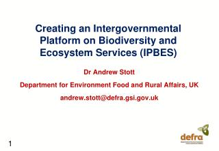 Creating an Intergovernmental Platform on Biodiversity and Ecosystem Services (IPBES)