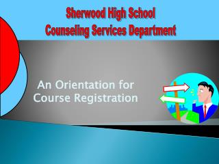 An Orientation for Course Registration