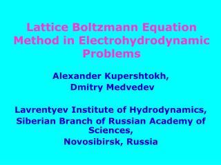 Lattice Boltzmann Equation Method in Electrohydrodynamic   Problems