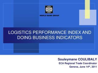 LOGISTICS PERFORMANCE INDEX AND  DOING BUSINESS INDICATORS