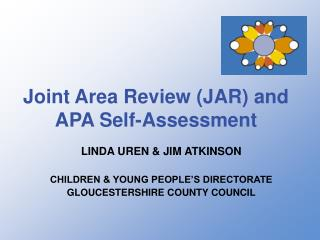 Joint Area Review (JAR) and APA Self-Assessment