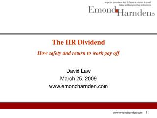 The HR Dividend  How safety and return to work pay off