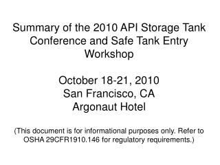 API/NFPA 2010 Safe Tank Entry Workshop