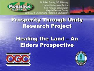 Prosperity Through Unity Research Project Healing the Land – An Elders Prospective