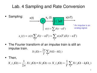 Lab. 4 Sampling and Rate Conversion Sampling: