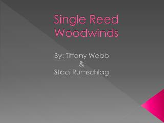 Single Reed Woodwinds