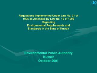 Regulations Implemented Under Law No. 21 of 1995 as Amended by Law No. 16 of 1996 Regarding