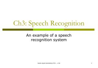 Ch3: Speech Recognition