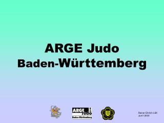 ARGE Judo Baden- Württemberg