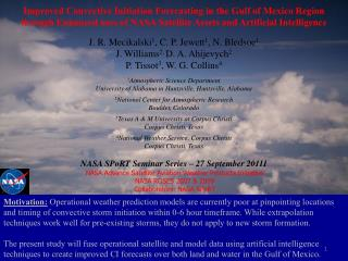 NASA Advance Satellite Aviation Weather Products Initiative NASA ROSES 2007 & 2009