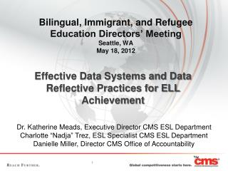 Bilingual, Immigrant, and Refugee  Education Directors' Meeting Seattle, WA May 18, 2012