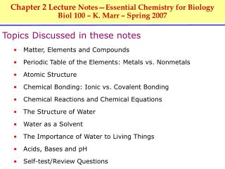 Chapter 2 Lecture Notes Essential Chemistry for Biology Biol 100   K. Marr   Spring 2007