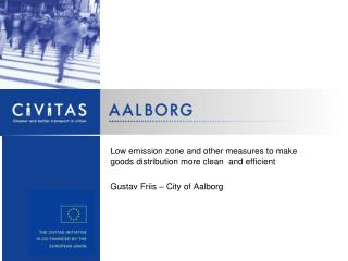 Low emission zone and other measures to make goods distribution more clean  and efficient
