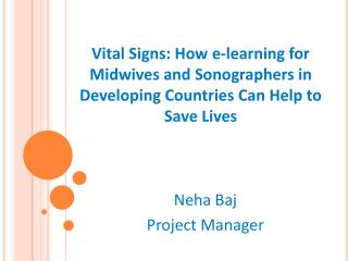 Neha Baj Project Manager