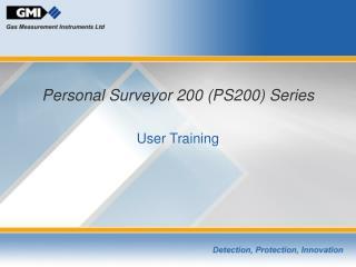 Personal Surveyor 200 (PS200) Series