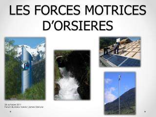 LES FORCES MOTRICES D'ORSIERES