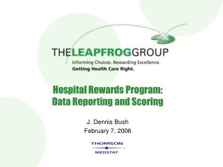 Hospital Rewards Program: Data Reporting and Scoring