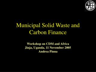 Municipal Solid Waste and Carbon Finance