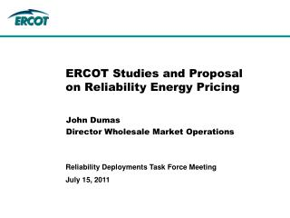 ERCOT Studies and Proposal on Reliability Energy Pricing