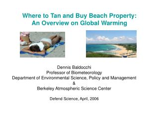 Where to Tan and Buy Beach Property:  An Overview on Global Warming