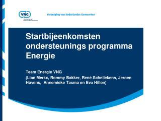Startbijeenkomsten ondersteunings programma Energie