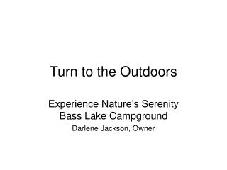 Turn to the Outdoors
