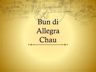 Bun di Allegra Chau