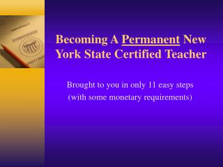 Becoming A Permanent New York State Certified Teacher