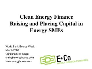 Clean Energy Finance Raising and Placing Capital in Energy SMEs