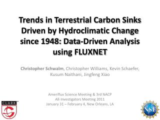 Ameriflux Science Meeting & 3rd NACP  All-Investigators Meeting 2011
