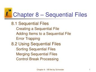Chapter 8 – Sequential Files