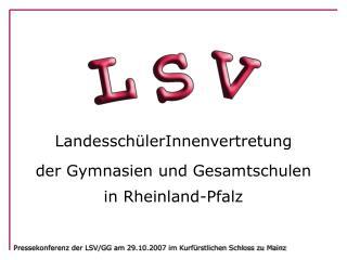 Landessch�lerInnenvertretung der Gymnasien und Gesamtschulen in Rheinland-Pfalz