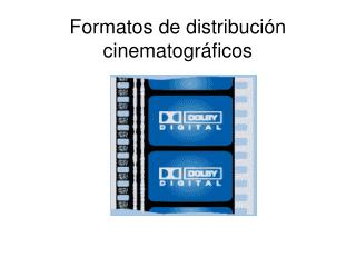 Formatos de distribución cinematográficos