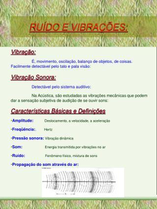 RUÍDO E VIBRAÇÕES: