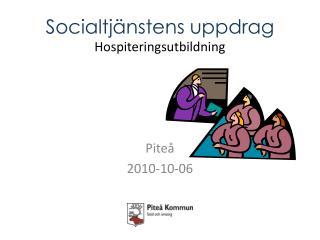 Socialtjänstens uppdrag Hospiteringsutbildning