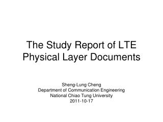 The Study Report of LTE Physical Layer Documents