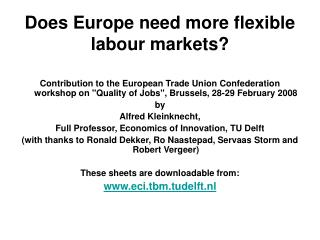 Does Europe need more flexible labour markets?