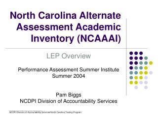 North Carolina Alternate Assessment Academic Inventory (NCAAAI)
