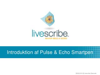 Introduktion af Pulse & Echo Smartpen