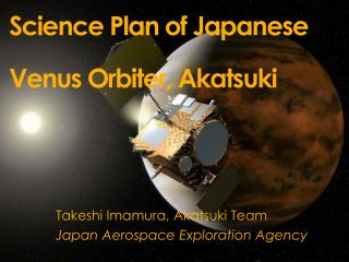 Science Plan of Japanese Venus Orbiter, Akatsuki
