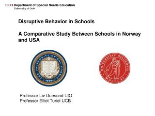Disruptive Behavior in Schools A Comparative Study Between Schools in Norway and USA