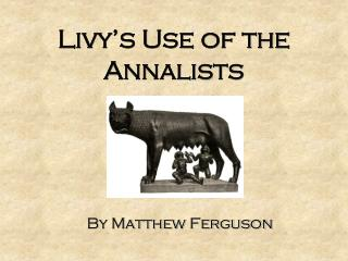 Livy's Use of the Annalists