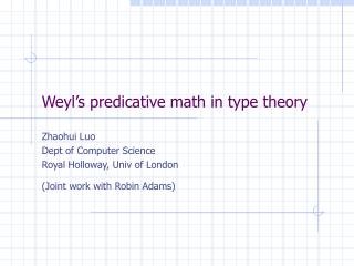 Weyl's predicative math in type theory