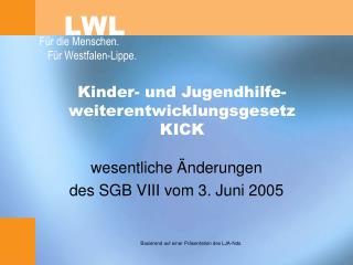 Kinder- und Jugendhilfe-weiterentwicklungsgesetz  KICK