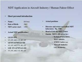 NDT Application in Aircraft Industry / Human Faktor Effect
