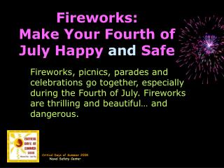 Fireworks: Make Your Fourth of July Happy and Safe