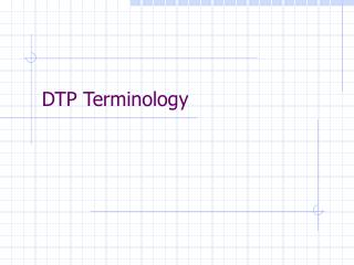 DTP Terminology
