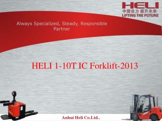 HELI 1-10T IC Forklift-2013
