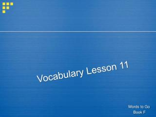 Vocabulary Lesson 11